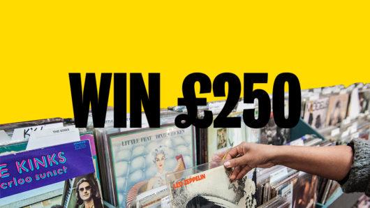 Win £250 worth of Vinyl