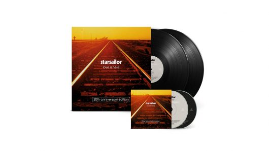 Starsailor To Release 'Love Is Here' 20th Anniversary Deluxe Edition